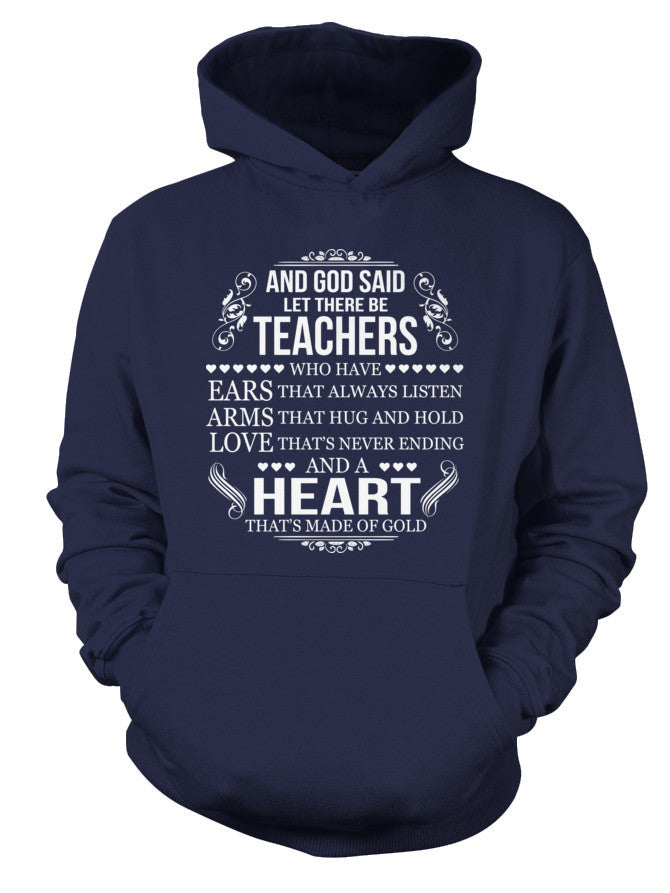 Book Hoodie- GOD SAID LET THERE BE TEACHERS -Unisex Hoodie - The TShirt Collection