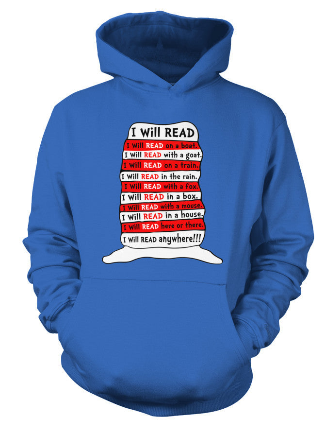 Book Hoodie- I WILL READ ANYWHERE -Unisex Hoodie - The TShirt Collection