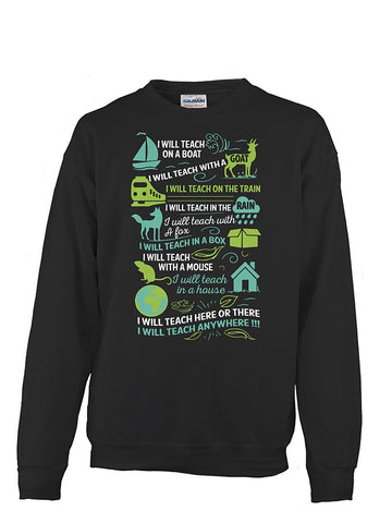Christmas Sweatshirt- I will Teach on a boat , i will teach with a goat -Unisex Sweatshirt - The TShirt Collection