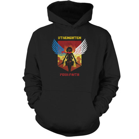 Attack on titan - STRENGHTEN YOUR FAITH - Unisex Hoodie T Shirt - SSID2016