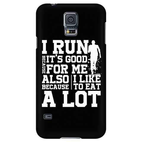 Running - I run because i like to eat a lot - Android Phone Case - TL01337AD