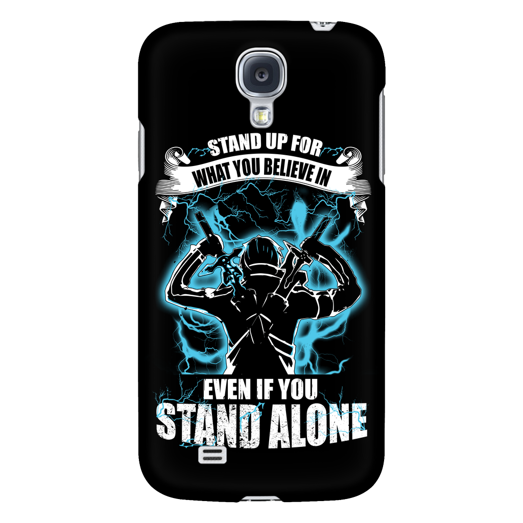 the latest 0049d 73e26 SAO - Kirito stand up for what you believe in even if you stand alone -  Android Phone Case - TL01082AD
