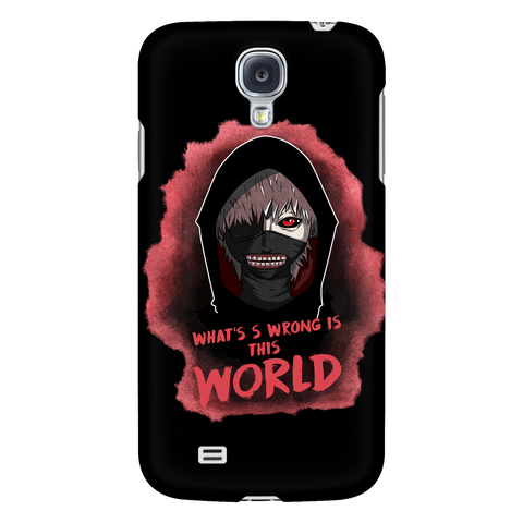Tokyo Ghoul - Kaneki What's wrong is this world - Android Phone Case - TL01048AD