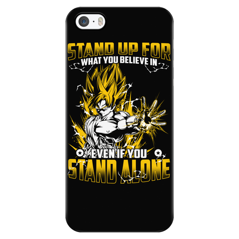 Super Saiyan - Stand up for what you belive in even if you stand alone - Iphone Phone Case- TL01052PC