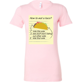 Taco mexican how to eat a taco Woman Short Sleeve Funny T Shirt - TL00569WS