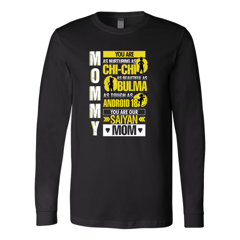Super Saiyan - You are a saiyan mom 2 - Unisex Long Sleeve T Shirt - TL01301LS