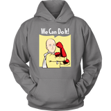 One Punch Saitama We Can Do It Unisex Hoodie T shirt - TL00452HO