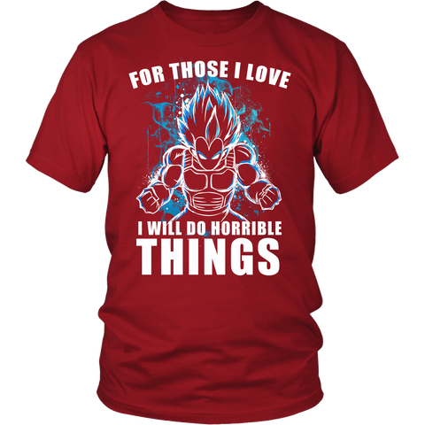 Super Saiyan - Vegeta For Those I love I will do horrible things  - Men Short Sleeve T Shirt - TL01258SS
