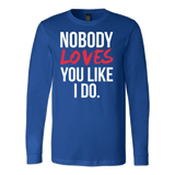 Halloween - Nobody loves you like i do - Men Long Sleeve T Shirt - TL00731LS