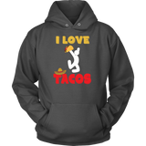 Taco mexican i love tacos Unisex Hoodie Funny T Shirt - TL00590HO