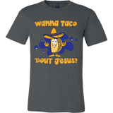 Taco mexican wanna taco 'bout jesus Men Short Sleeve Funny T Shirt - TL00609SS