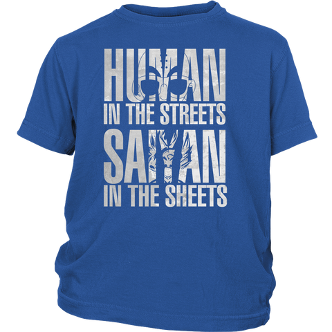 Super Saiyan - Human in the streets saiyan in the sheets - Youth Kid T Shirt - TL01148YS