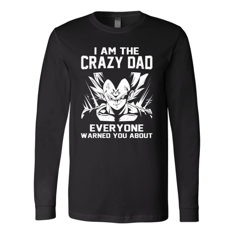 Saiyan - Iam The Crazy Dad - Unisex Long Sleeve T Shirt - TL01227LS - Front