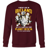 Super Saiyan I May Live In Ireland Sweatshirt T shirt - TL00115SW