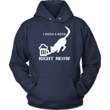 Pet - I Need A Beer Right Meow - Unisex Hoodie T Shirt - TL00744HO