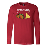 Taco mexican do you want to taco 'bout it nacho problem Long Sleeve Funny T Shirt - TL00581LS