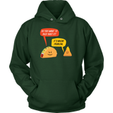 Taco mexican do you want to taco 'bout it nacho problem Unisex Hoodie Funny T Shirt - TL00580HO