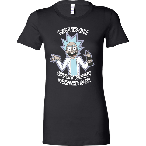 Rick And Morty - It's time to get riggity riggity wrecked son - Woman Short Sleeve T Shirt - TL01156WS