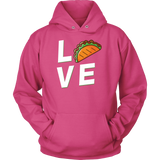 Taco mexican love Unisex Hoodie Funny T Shirt - TL00599HO