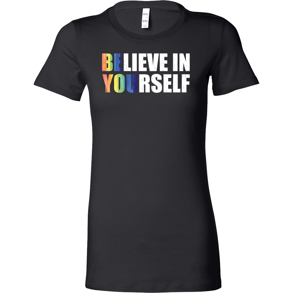 LGBT- Believe in yourself - Woman Short Sleeve T Shirt - TL00986WS