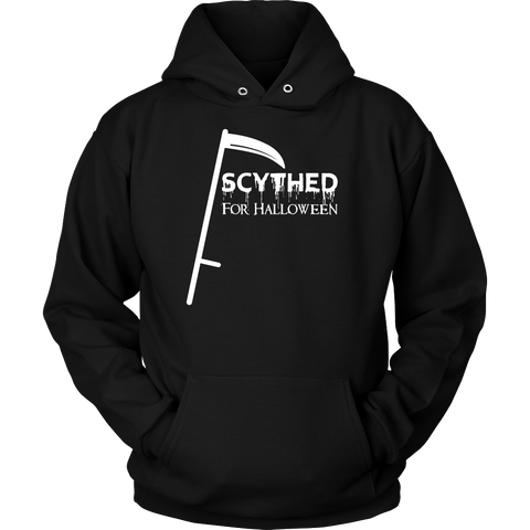 Halloween - Scythed for halloween - Unisex Hoodie T Shirt - TL00756HO