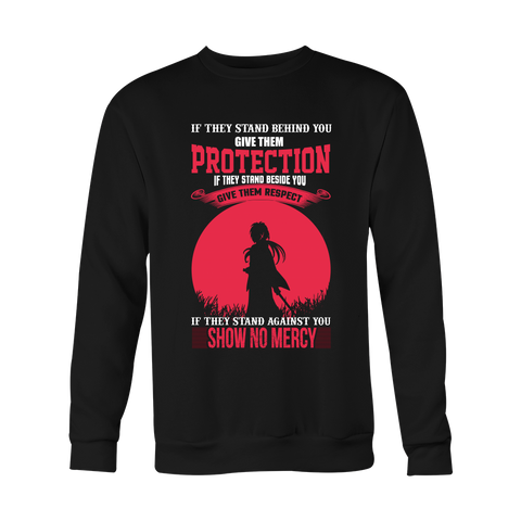 Rurouni Kenshin - If They Stand Against You, Show No Mercy - Unisex Sweatshirt T Shirt - TL01078SW