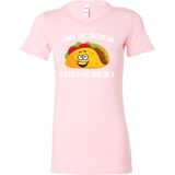 Taco mexican i only eat tacos on days that end in y Woman Short Sleeve Funny T Shirt - TL00592WS