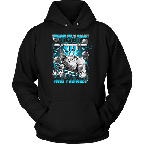 Super Saiyan - Its your choise on who you met - Unisex Hoodie T Shirt - TL01319HO
