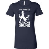 Dinosaur - T-Rex Hates Playing Drums - Woman Short Sleeve T Shirt - TL00861WS - The TShirt Collection