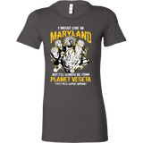 Super Saiyan I May Live in Maryland Woman Short Sleeve T shirt - TL00089WS