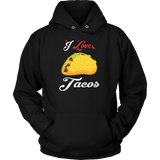 Taco mexican i love tacos Unisex Hoodie Funny T Shirt - TL00591HO