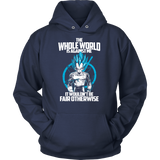 Super Saiyan Vegeta God Fair Otherwise Unisex Hoodie T shirt - TL00541HO