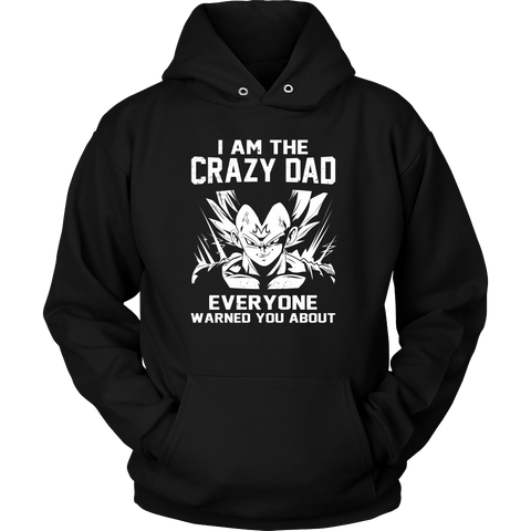 Saiyan - Iam The Crazy Dad - Unisex Hoodie T Shirt - TL01227HO - Front