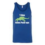 Dinosaur - T-Rex Hates Push-ups - Unisex Tank Top T Shirt - TL00847TT - The TShirt Collection