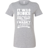 Harry Potter - It was books that made me feel that - Woman Short Sleeve T Shirt - TL00971WS