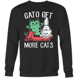 Gato get more cats Sweatshirt T Shirt - TL00658HO