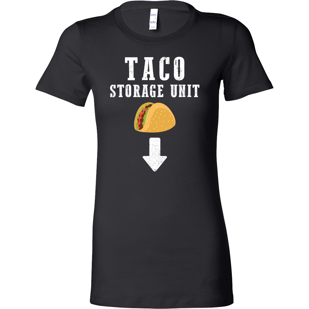 Taco mexican storage unit Woman Short Sleeve Funny T Shirt - TL00603WS