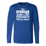 Hobbies - I m a redhead to save time - unisex long sleeve t shirt - TL00830LS