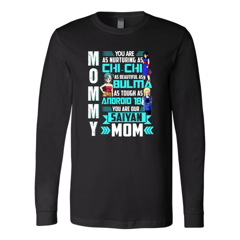 Super Saiyan - You are a saiyan mom - Unisex Long Sleeve T Shirt - TL01300LS