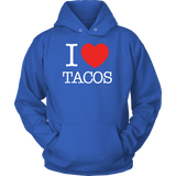 Taco mexican i love tacos Unisex Hoodie Funny T Shirt - TL00589HO