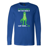 Dinosaur - If You're Happy And You Know It - Long Sleeve T Shirt - TL00859LS - The TShirt Collection