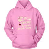 My Broom Broke So Now I Drink Wine Unisex Hoodie Halloween T Shirt - TL00633HO