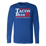 Taco mexican beer 16 Long Sleeve Funny T Shirt - TL00610LS