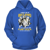 Super Saiyan I May Live In Ireland Unisex Hoodie T shirt - TL00115HO