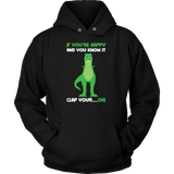 Dinosaur - If You're Happy And You Know It - Unisex Hoodie T Shirt - TL00859HO - The TShirt Collection