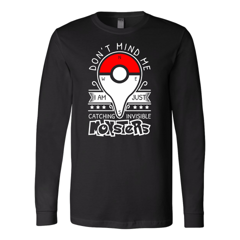 Pokemon dont mind me I am just here catching invisible monster Long Sleeve T Shirt - TL00625LS