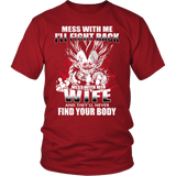 Super Saiyan - Vegeta Mess With Me I'll Fight Back Mess With My Wife They Will Never Find Your Body - Men Short Sleeve T Shirt - TL01229SS - Front