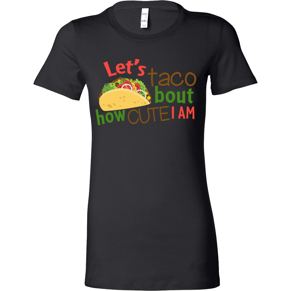 Taco - let taco about how cute i am - Woman Short Sleeve T Shirt - TL01309WS
