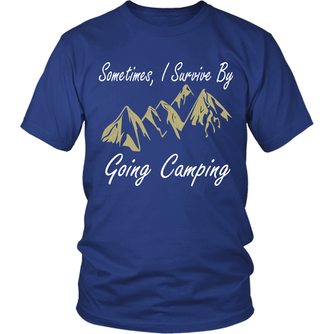 Camping - Sometimes i survice by going camping - Men Short Sleeve T Shirt - TL01329SS
