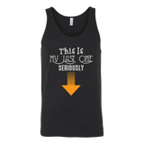 Taco mexican this is my last one seriously Unisex Tank Top Funny T Shirt - TL00608TT